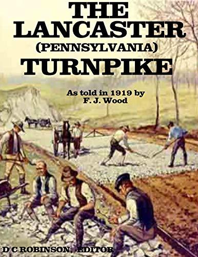 THE LANCASTER TURNPIKE: PENNSYLVANIA HISTORY