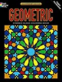 Geometric Stained Glass Coloring Book: Deluxe Edition with 48 Stained Glass Sheets (Dover Design Stained Glass Coloring Book)