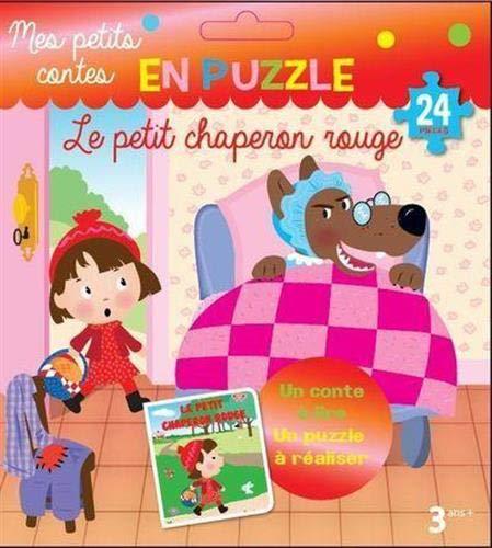 Le petit chaperon rouge: Un conte à lire, un puzzle à réaliser. 24 pièces (Mes petits contes en puzzle)