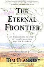 The Eternal Frontier: An Ecological History of North America and Its Peoples