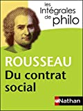 Intégrales de Philo - ROUSSEAU, Du contrat social (INTEGRALES t. 24) - Format Kindle - 5,99 €