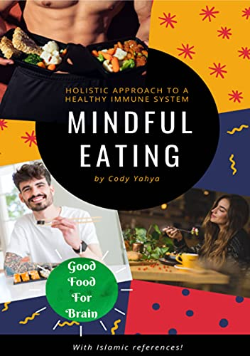 Mindful Eating: Good Food For Brain (English Edition)