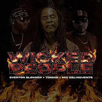 Wicked People / Gente Mala (feat. Everton Blender & Tomasi)