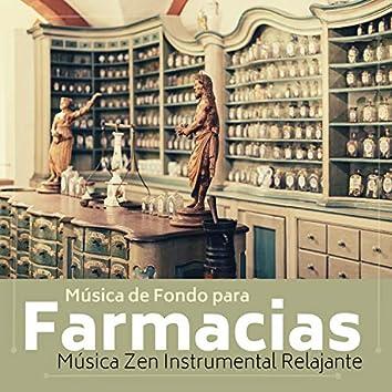 Música de Fondo para Farmacias - Música Zen Instrumental Relajante