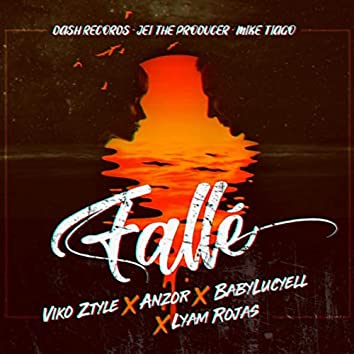 Fallé (feat. Anzor, Lyam Rojas & Babylucyell)