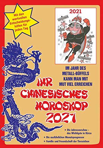 Ihr Chinesisches Horoskop 2021: Im Jahr des Metall-Büffels kann man mit Mut und Vertrauen viel erreichen