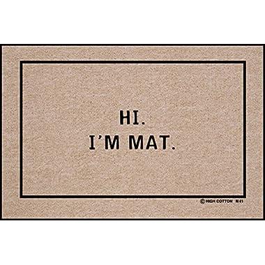 Hi I'm Mat (Natural/Black) (18 D x 27 W)