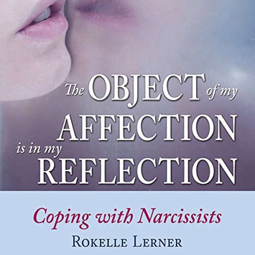 The Object of My Affection is My Reflection audiobook cover art