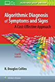 Algorithmic Diagnosis of Symptoms and Signs