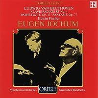 ベートーヴェン:ピアノ協奏曲第4番 他 (Beethoven, Ludwig v.: Klavierkonzert No. 4, Pathetique op. 13, Fantasie op. 77)