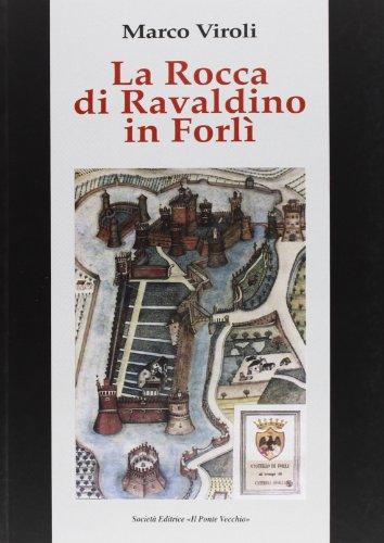 La Rocca di Ravaldino in Forlì ~ La danza classica tra arte e scienza. Nuova ediz. Con espansione online PDF Books