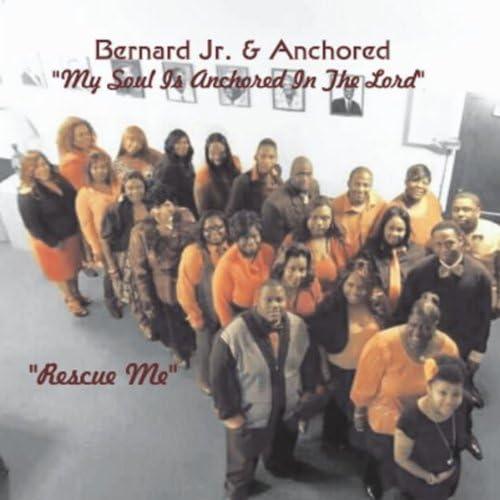 Bernard Jr. & Anchored