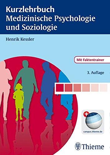 Kurzlehrbuch Medizinische Psychologie und Soziologie