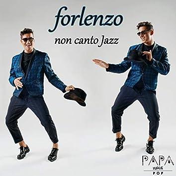 Non canto jazz