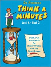 Dr. Funster's Think-A-Minutes A2 - Fast, Fun Brainwork for Higher Grades & Top Test Scores (Grades 2-3)