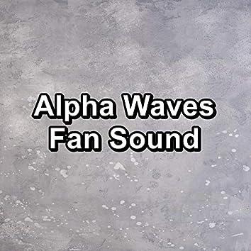 Alpha Waves Fan Sound
