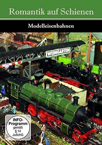 Romantik auf Schienen - Modelleisenbahnen