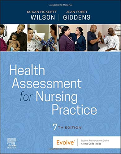 Compare Textbook Prices for Health Assessment for Nursing Practice 7 Edition ISBN 9780323661195 by Wilson PhD  RN, Susan F.,Giddens PhD  RN  FAAN  ANEF, Jean Foret