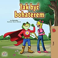 Being a Superhero (Polish Book for Children) (Polish Bedtime Collection)