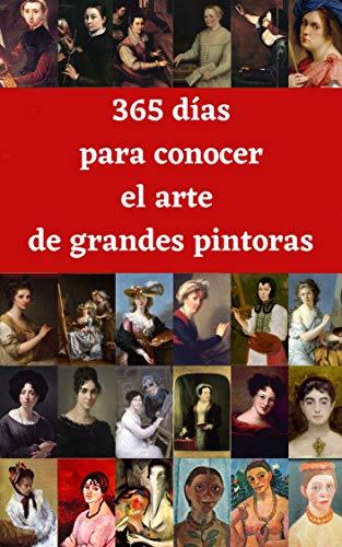 365 días para conocer el arte de grandes pintoras