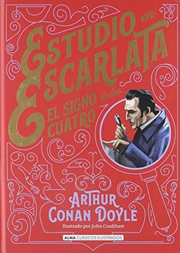 Estudio en escarlata: El Signo de Los Cuatro (Clásicos ilustrados)