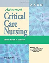 AACN Advanced Critical Care Nursing (AACN'S CLINICAL REFERENCE FOR CLINICAL CARE NURSING (MOSBY))