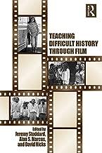 Teaching Difficult History through Film