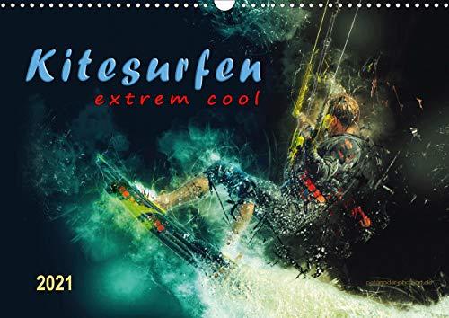 Kitesurfen extrem cool (Wandkalender 2021 DIN A3 quer)