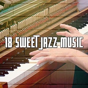 18 Sweet Jazz Music
