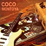 Songtexte von Coco Montoya - Gotta Mind to Travel