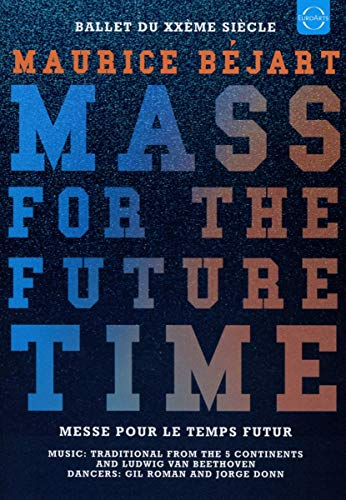 Maurice Bejart -  Mass for the future time