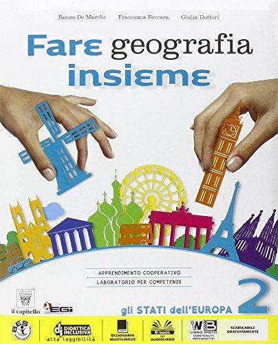 Fare geografia insieme. Per la Scuola media. Con e-book. Con espansione online: 2