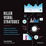 Killer Visual Strategies