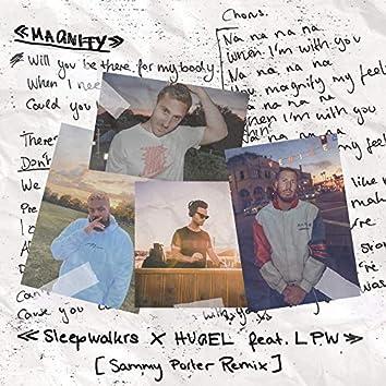 Magnify (feat. LPW) [Sammy Porter Remix]