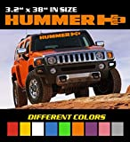 6 to 8 Year Outdoor Life - Size 3.2 inch by 38 inch Different Colors HUMMER H3 Windshield Banner Decal / Sticker / Emblem / Graphic