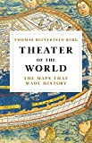 Best travel books - Theater of the World: The Maps that Made History
