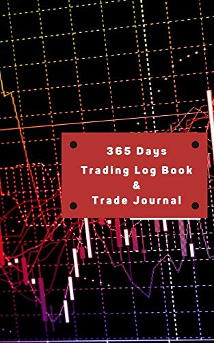 365 Days Trading Journal Trading Diary Trading Log 370 Pages, For Traders of Cryptos, Stocks, Futures, Options and Forex T004: Stock Trading Activity Log ... opciones binarias profit (English Edition)
