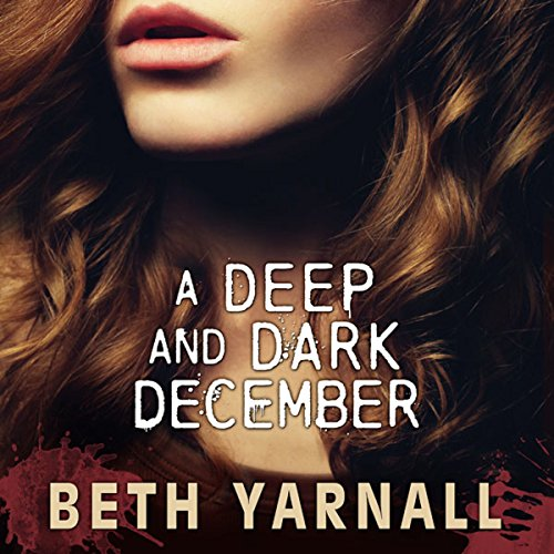A Deep and Dark December audiobook cover art