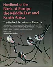 Handbook of the Birds of Europe, the Middle East, and North Africa: The Birds of the Western Palearctic Volume VII: Flycatchers to Shrikes