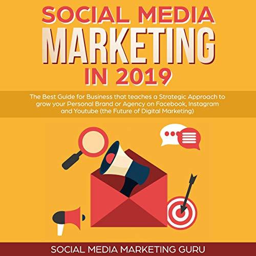 Social Media Marketing in 2019 cover art