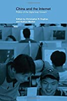 China and the Internet: Politics of the Digital Leap Forward (Politics in Asia)