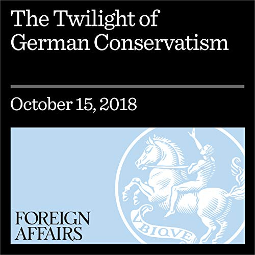 The Twilight of German Conservatism cover art