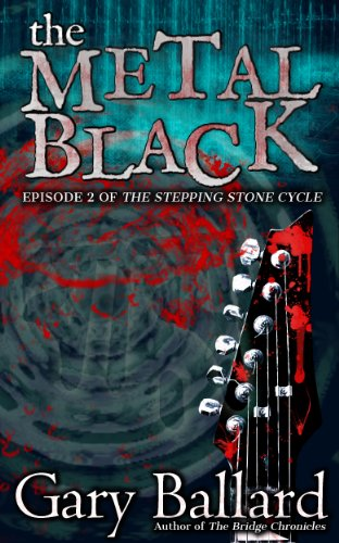 The Metal Black (The Stepping Stone Cycle Book 2) (English Edition)
