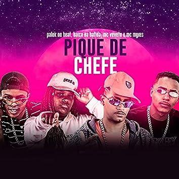 Pique de Chefe (feat. MC Myres)