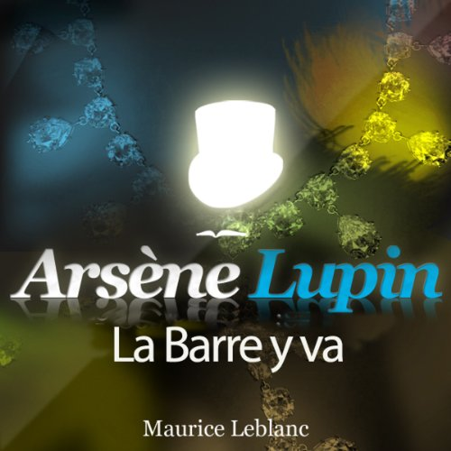 La Barre y va (Arsène Lupin 40) audiobook cover art