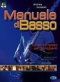 Manuale di basso. Corso completo per principianti. Con DVD: Carisch Music Lab Italia...