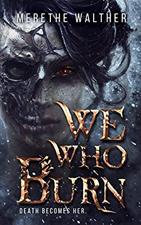 We Who Burn