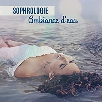 Sophrologie: Ambiance d'eau - Séance de détente profonde, Guérison spirituelle, Exercices de respiration et relaxation, Guérir l'insomnie, Thérapie par le son