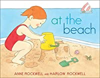 At the Beach by Anne Rockwell(2016-06-07)