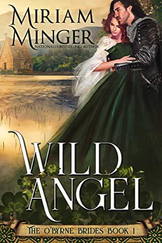 Wild Angel (The O'Byrne Brides Book 1)